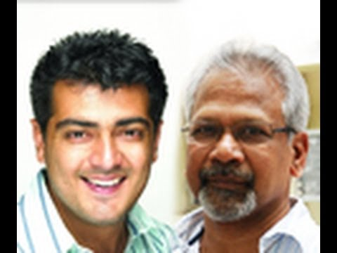 Maniratnam spoke with Thala Ajith