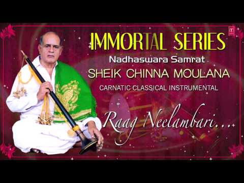 Raag : Neelambari Full Video Song (HD) | Nadhaswaram | Sheik Chinna Moulana