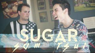 Download Lagu Sugar (Maroon 5) - Sam Tsui & Jason Pitts Acoustic Cover Gratis STAFABAND