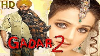 Gadar 2 Movie  Trailer Preview 2018 | FanMade | Sunny Deol  Action Movie | HD