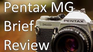 Pentax MG -- Brief Review