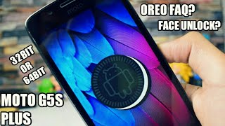 Moto G5S Plus Oreo FAQ - 32bit or 64bit? Face unlock? 8.0 or 8.1?😘😱