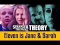 Why Eleven Could Be Both Jane Sarah Stranger Things Theory mp3