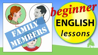 Family members in English, Beginner English Lessons