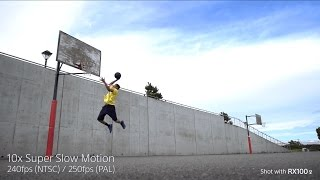 "Sony   Cyber-shot   RX100 V - ""Basketball"" Super Slow Motion"
