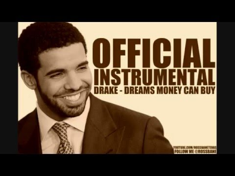 Drake - Dreams Money Can Buy (official Instrumental W  Free Download) video