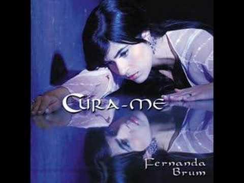 Cura-me Fernanda Brum