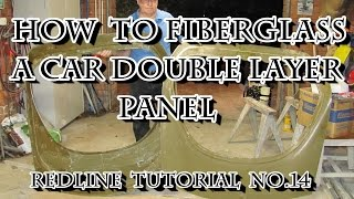 How to Fibreglass a Car Double Layer Panel