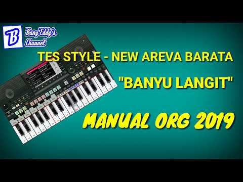 Test Style - New Areva Barata Banyu Langit Manual ORG 2019