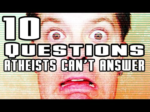 10 Questions Atheists Can't Answer (DP) - Featuring Bible Reloaded