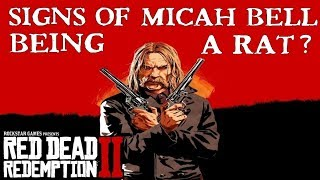 Red Dead Redemption 2   First signs of Micah Bell being a Rat?