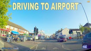 DRIVING TO AIRPORT IN DONCASTER - ENGLAND , UK 2017 4K