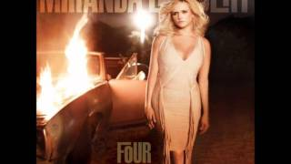 Miranda Lambert - Mama's Broken Heart w/ lyrics