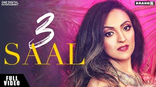 3 SAAL : Neha Batra | Bunty Bains | The Boss | Ajitpal Rangi | Full Video| Latest Punjabi Songs 2019