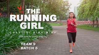 The Running Girl - TECHCOMLEAD (Team 9 - Batch 6)
