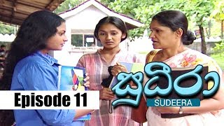 Sudeera - Episode 11 | 23 - 01 - 2020