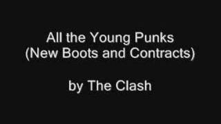 Watch Clash All The Young Punks (New Boots And Contracts) video