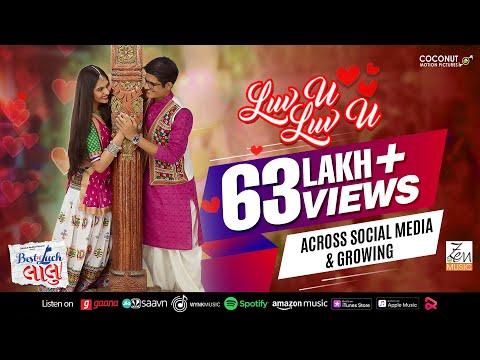Luv U Luv U | Kirtidan Gadhvi | Shirley Setia | Best of Luck Laalu | In Cinemas Now
