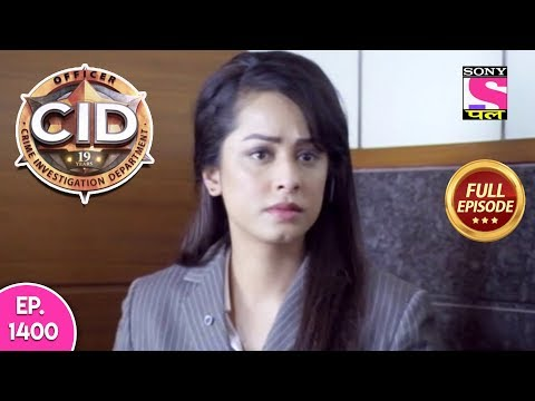CID - Full Episode 1400 - 10th March, 2019 thumbnail