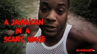 A Jamaican In A Scary Movie