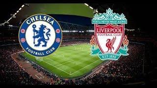 TRỰC TIẾP BÓNG ĐÁ Chelsea vs Liverpool: Nhận định phân tích và dự đoán trận đấu