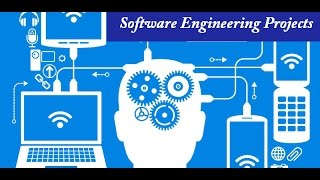 Software Engineering Projects | Software Engineering Project Ideas
