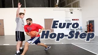 Euro Step Variation: Euro Hop-Step