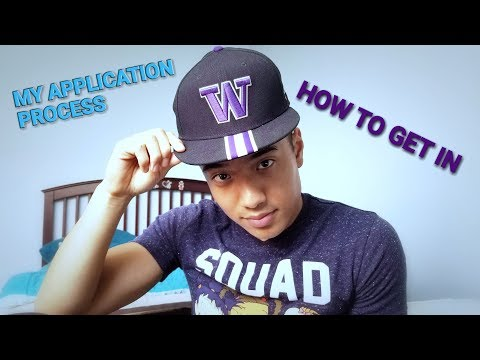 How To Get Into The University of Washington - My Application Experience
