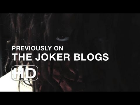 Previously on The Joker Blogs