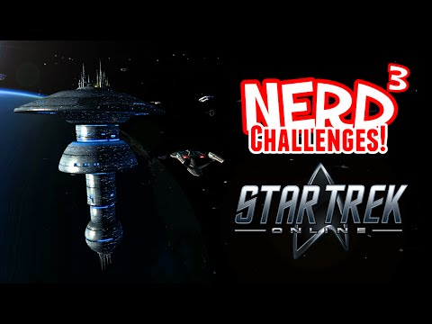 Nerd³ Challenges! Should Old Acquaintance be Forgot! - Star Trek Online