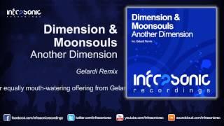 Dimension & Moonsouls - Another Dimension (Gelardi Remix) [Infrasonic]