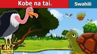 Kobe na tai | Hadithi za Kiswahili | Katuni za Kiswahili | Hadithi za Watoto | Swahili Fairy Tales