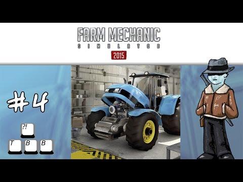 Farm Mechanic Simulator 2015 - 004 - First Scratch Tank?