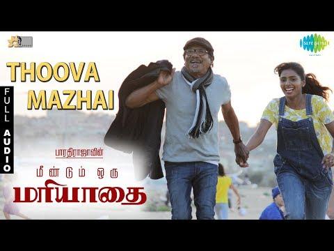 Thoova Mazhai - Audio | OM | Bharathirajaa | Kabilan Vairamuthu | N.R.Raghunanthan | Sarath Santhosh