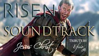 "RISEN - Soundtrack | ""Jesus Christ"""