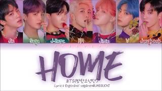 BTS (방탄소년단) - HOME (Color Coded Lyrics Eng/Rom/Han/가사)