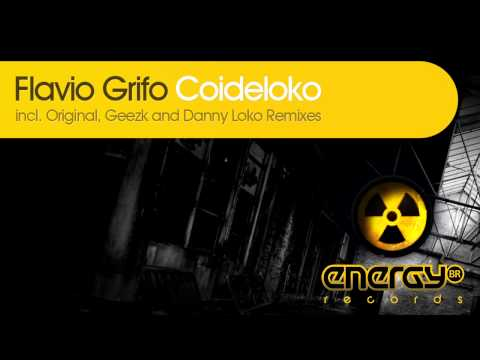 Flavio Grifo - Coideloko (Original Remix) [Energy BR Records]