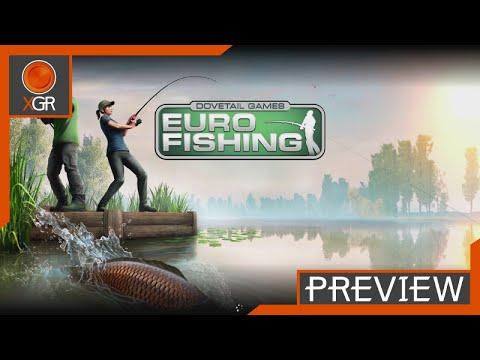 Preview: Dovetail Games Euro Fishing - XboxOne - Gameplay & Basics