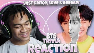 BTS (방탄소년단) - Trivia: Just Dance, Love, & Seesaw - LOVE YOURSELF: ANSWER ALBUM REACTION
