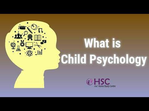 What is Child Psychology | Psychology | Child psychology courses online