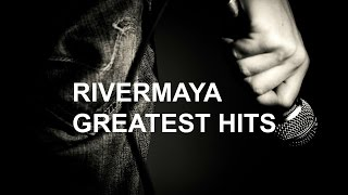 Download Lagu RIVERMAYA GREATEST HITS Gratis STAFABAND