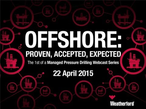 Offshore: Proven, Accepted, Expected | MPD series webcast 1 of 4