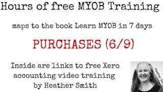 Free MYOB Training Day 4 PURCHASES (6/9)