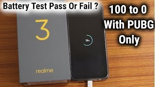 Realme 3 Battery Test | Realme 3 Battery Drain Test With PUBG Only | 0 to 100 and 100 to 0 | Live