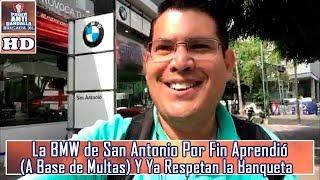 La BMW de San Antonio Por Fin Aprendió, (A Base de Multas) Y Ya Respetan la Banqueta