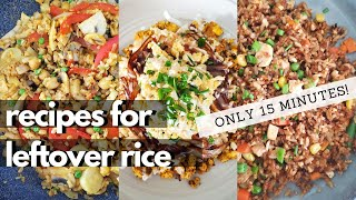 15 Minute (Or Less!) Easy Vegan Leftover Rice Recipes!