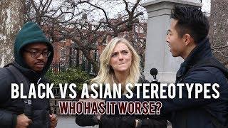 ASIAN vs BLACK STEREOTYPES