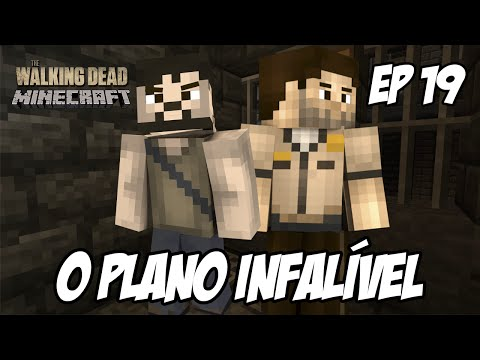 Minecraft The Walking Dead Ep 19 - O Plano Infalível video
