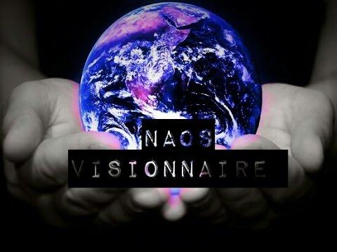 NAOS || VISIONNAIRE