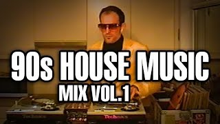 90s House Music mix vol. 1
